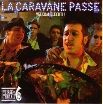 La caravane passe gypsy for one day