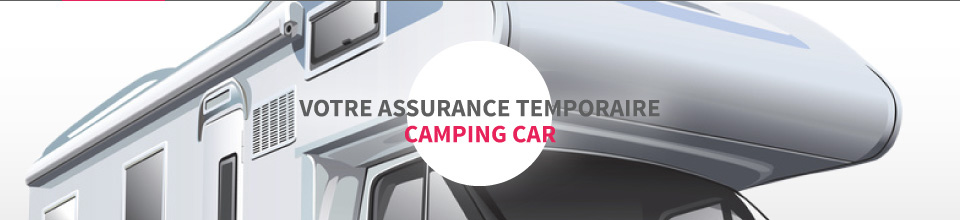 Assurance camping car temporaire