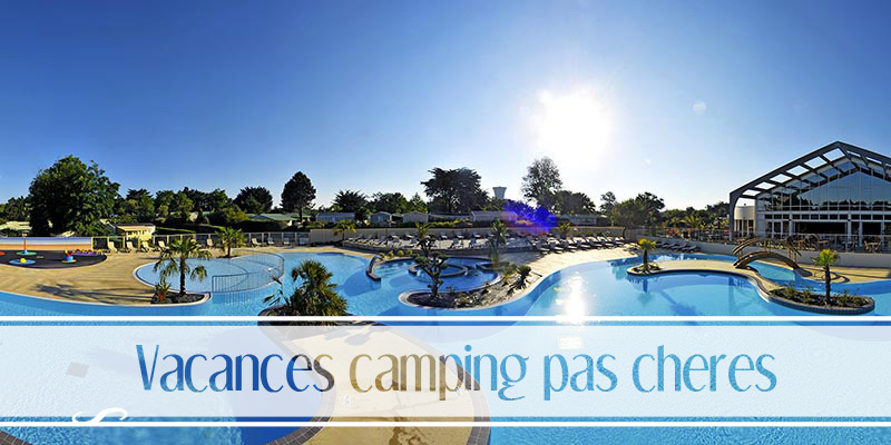 Vacance camping pas cher france